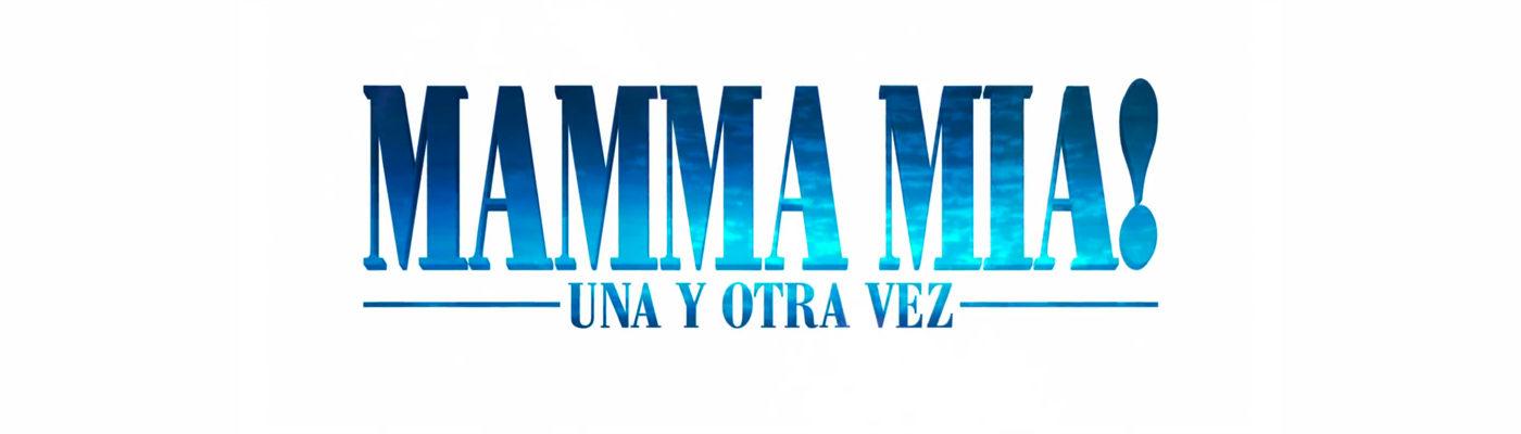Mamma Mia. Una y otra vez
